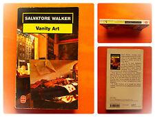 Vanity Art. Salvatore Walker -Policier Le Livre de Poche N° 17222