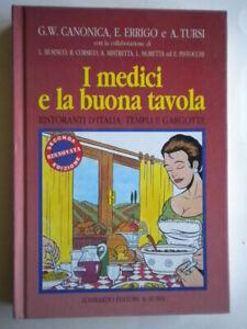 I medici e la buona tavola Ristoranti d'Italia templi e gargotte viaggi cucina