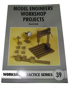 MODEL ENGINEERS WORKSHOP PROJECTS -  WORKSHOP PRACTICE SERIES BOOK 39