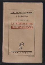 La guerre de 1914. La mobilisation des consciences / G. Demartial. Rieder 1927.
