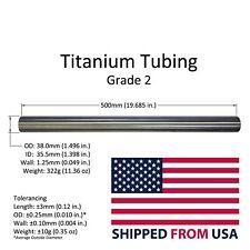 Titanium Tube Tubing 38mm 150 Inch Od X 355mm Id X Wall 125mm X 500mm Long