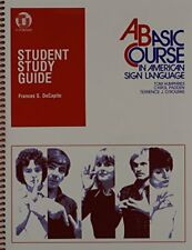 Student Study Guide to a Basic Course in American Sign Language by Frances De...