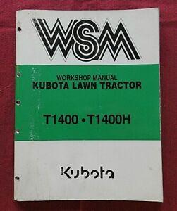 GENUINE KUBOTA T1400 T1400H LAWN TRACTOR SERVICE REPAIR MANUAL