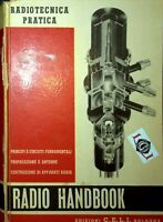 RADIO HANDBOOK Radiotecnica Pratica edizioni C.E.L.I. Bologna