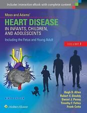 Heart Disease in Infants Children and Adolescents Including the Fetus and You...