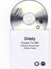 Diddy Featuring Nicole Scherzinger – Come To Me - CDr Promo 2006