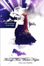 Through These Wicked Nights by Pixie Whitfield (2013, Paperback)