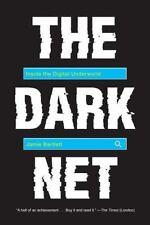 The Dark Net: Inside the Digital Underworld