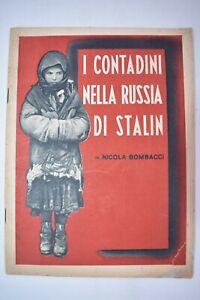 Novissima Roma 1942 R.S.I. - BOMBACCI, NICOLA: Contadini nella RUSSIA di STALIN