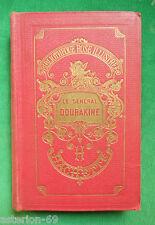 LE GENERAL DOURAKINE COMTESSE DE SEGUR ILLS BAYARD BIBLIOTHEQUE ROSE