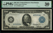 1914 $50 Federal Reserve Note - Boston - FR-1024 - PMG 30 - Very Fine