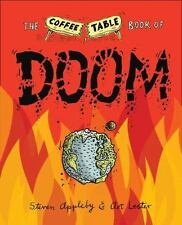 The Coffee Table Book of Doom by Appleby, Steven, Lester, Art in Used - Very Go