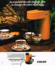 PUBLICITE ADVERTISING 084  1976  CALOR  la cafetière éléctrique EXPRESSO
