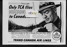 TCA TRANS CANADA ONLY VICKERS VISCOUNTS TO CANADA 1958 FLY FISHERMAN AD