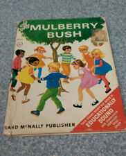 The Mullberry Bush Vintage childrens book