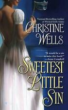 Sweetest Little Sin by Christine Wells (2010) New !