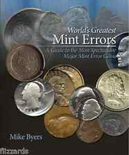 World's Greatest Mint Errors-A Guide to the most spectacular mint error coins