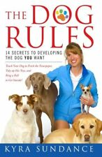 The Dog Rules: 14 Secrets to Developing the Dog YO