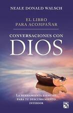 EL LIBRO PARA ACOMPA±AR CONVERSACIONES CON DIOS / THE ACCOMPANY BOOK FOR CONVERS