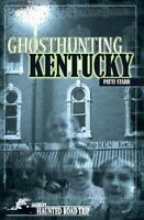 Ghosthunting Kentucky, Paperback by Starr, Patti, Like New Used, Free shippin...
