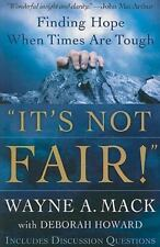 """It's Not Fair!"" : Finding Hope When Times Are Tough by Deborah Howard and..."