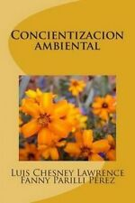 NEW Concientizacion ambiental (Spanish Edition) by Luis Chesney Lawrence