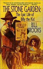 The Stone Garden: The Epic Life of Billy The Kid