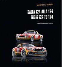 FIAT 124 SPIDER ABARTH RALLY : DALLA 124 ALLA 124 - FROM 124 TO 124