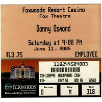 DONNY OSMOND Concert Ticket Stub MASHANTUCKET CT 6/11/05 FOXWOODS NO MARIE Rare