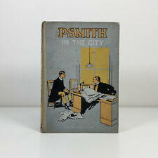 PSMITH In The City P.G.WODEHOUSE A&C Black Ltd - 1919 EDITION