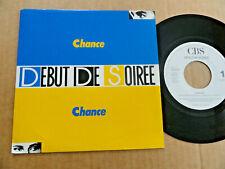 """DISQUE 45T PROMO DE DEBUT DE SOIREE  """" CHANCE """""""