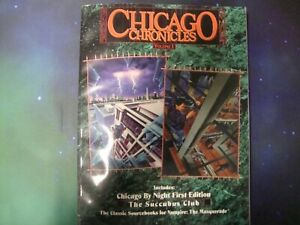 Chicago Chronicles Volume 1-Succubus Club-White Wolf RPG