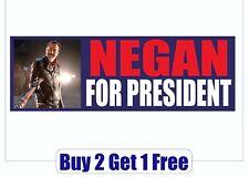 Negan for President 2016 Bumper Sticker - Trump The Walking Dead GoGoStickers