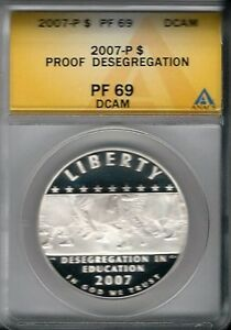 2007-P $1 Proof Desegregation ANACS PF 69 DCAM