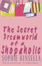 The Secret Dreamworld Of A Shopaholic: (Shopaholic Book 1),Sophie Kinsella