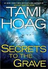 Secrets to the Grave by Tami Hoag (2011, Hardcover) MYSTERY, THRILLER, VGC HC/DJ