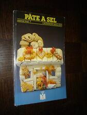 PÂTE A SEL - Catherine Baillaud 1993 - Ed. Fleurus
