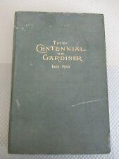 THE CENTENNIAL OF GARDINER 1803-1903 FROM 1903