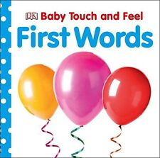 Baby Touch and Feel: First Words (Baby Touch & Fee