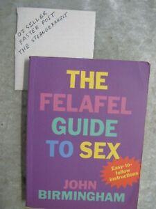 The Felafel Guide To Sex - John Birmingham OzSellerFasterPost!