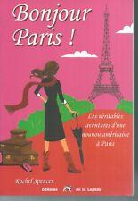 Bonjour Paris ! Rachel SPENCER.Editions de la Lagune S010