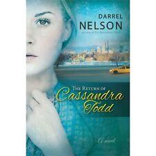 The Return of Cassandra Todd  by Darrel Nelson christian fiction romance