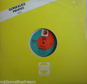 """GONZALEZ ~ Pirates / Hay Ambiente ~ 12"""" Single PS"""