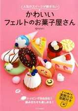 Cute Felt Sweets - Japanese Craft Book