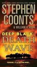 Deep Black: Death Wave by Coonts, Stephen; Keith, William H.