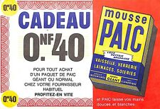 "PROSPECTUS "" MOUSSE PAIC "" BON DE REDUCTION APRES 1960"