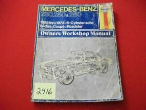 1968-72 MERCEDES-BENZ 230,250,280 6-CYL SOHC SEDAN,COUPE,ROADSTER SERVICE MANUAL