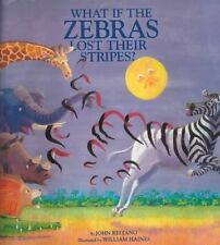 What if the Zebras Lost Their Stripes? by Reitano, John | Hardcover Book | 97808