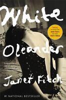 White Oleander [Oprah's Book Club]