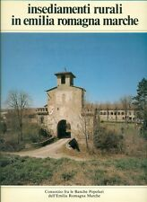 Insediamenti rurali in Emilia Romagna Marche